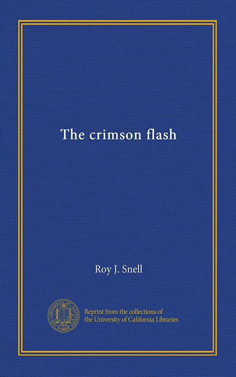 日焼けロール排除The crimson flash