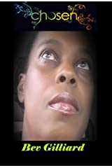 Chosen: Testimonies of God's Grace and Mercies Kindle Edition