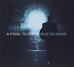 Best boz scaggs a fool to care Reviews
