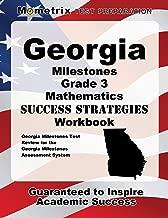 Georgia Milestones Grade 3 Mathematics Success Strategies Workbook: Comprehensive Skill Building Practice for the Georgia Milestones Assessment System