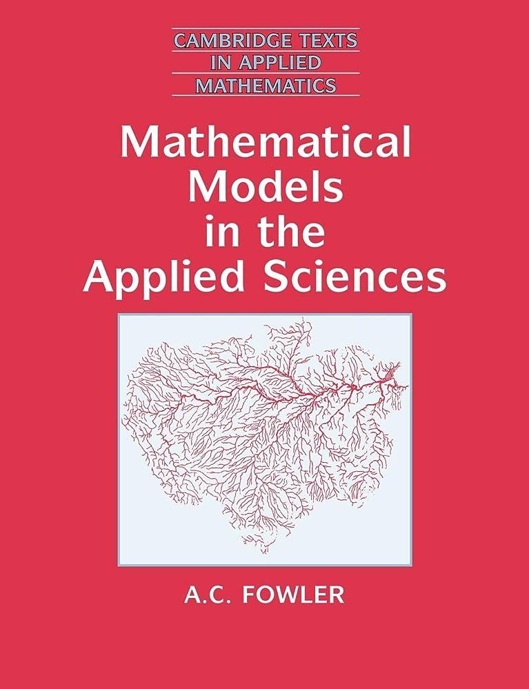 砲撃ライオネルグリーンストリート寛解Mathematical Models in Applied Sci (Cambridge Texts in Applied Mathematics)