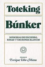 Búnker: Memorias de encierro, rimas y tiburones blancos.