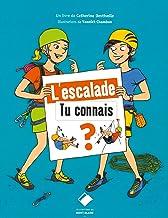 Livres L'escalade - Tu connais ?: Tu connais ? PDF