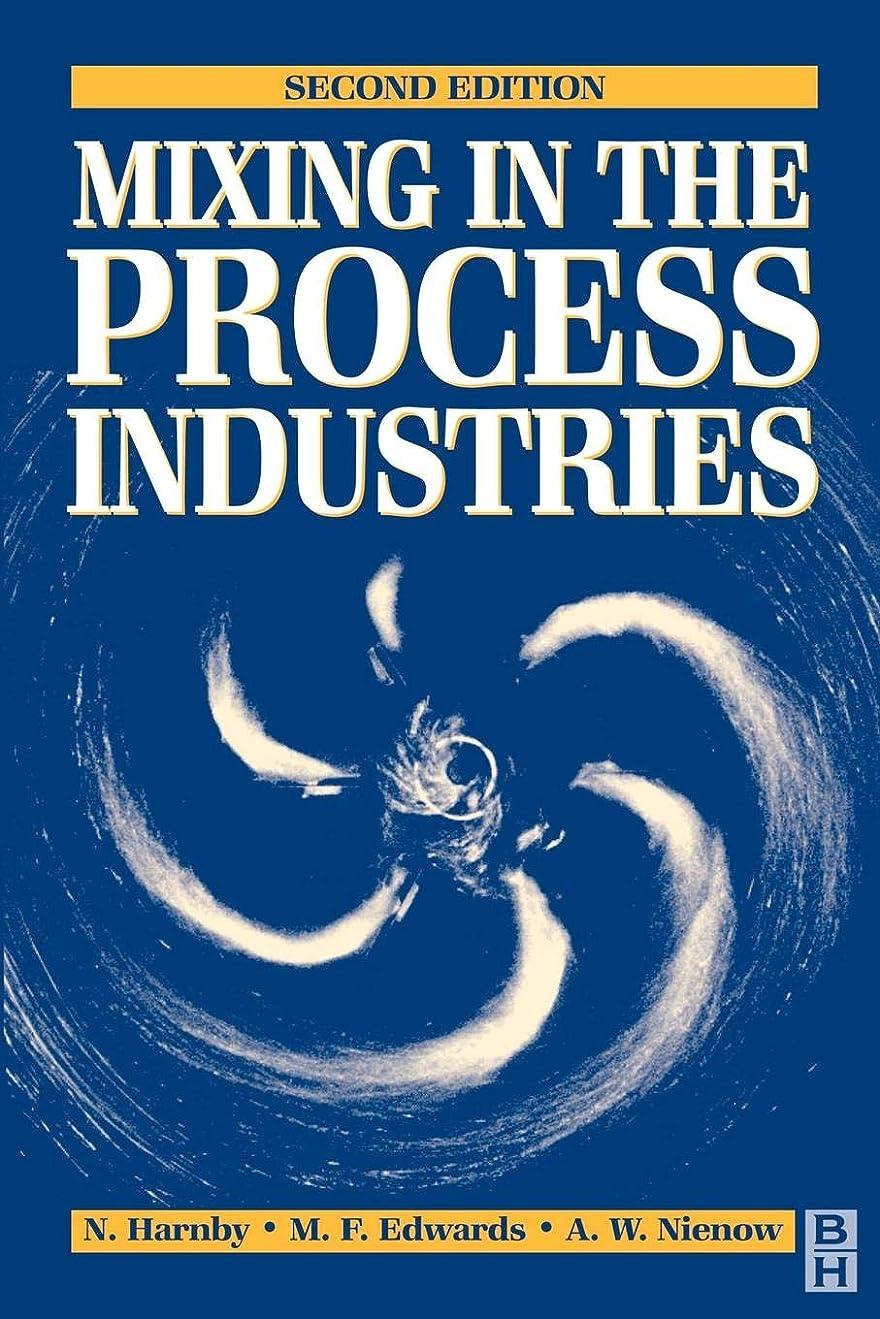 おつかの間苦味Mixing in the Process Industries: Second Edition