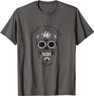 Cinco De Mayo shirt: 1 tequila, 2 tequila, 3 tequila, floor