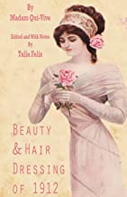 Beauty and Hair Dressing of 1912