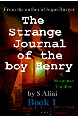 The Strange Journal of the Boy Henry Kindle Edition
