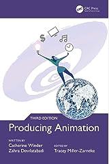 Producing Animation 3e Kindle Edition