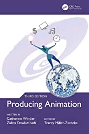 Producing Animation, 3rd Edition from CRC Press