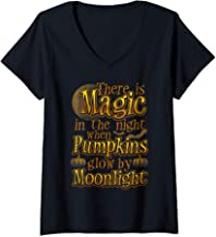 Womens There Is Magic In The Night When Pumpkins Glow By Moonlight V-Neck T-Shirt