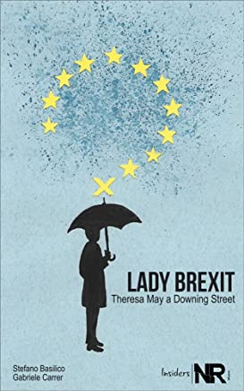 Lady Brexit: Theresa May a Downing Street