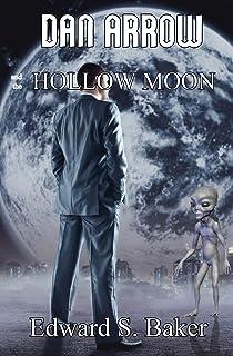 Dan Arrow and the Hollow Moon