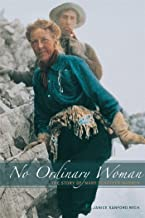 No Ordinary Woman: The Story of Mary Schäffer Warren