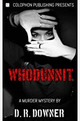 WHODUNNIT?: A murder mystery Kindle Edition