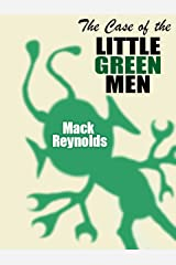 The Case of the Little Green Men Kindle Edition