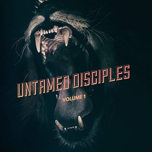 Crown One - Untamed Disciples, Vol. 1 (2019)