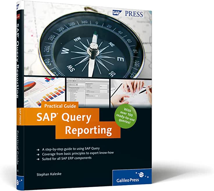 Sap Query Reporting practical Guide