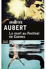 La Mort au festival de Cannes (SEUIL POLICIERS) Format Kindle