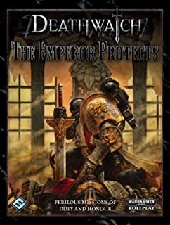 Deathwatch RPG: The Emperor Protects