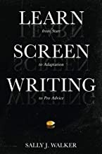 LEARN SCREENWRITING: From Start to Adaptation to Pro Advice