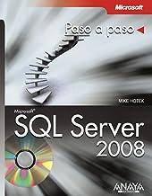 SQL Server 2008/ Microsoft SQL Server 2008: Paso a Paso / Step by Step