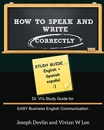 How to Speak and Write Correctly: Study Guide (English + Spanish)