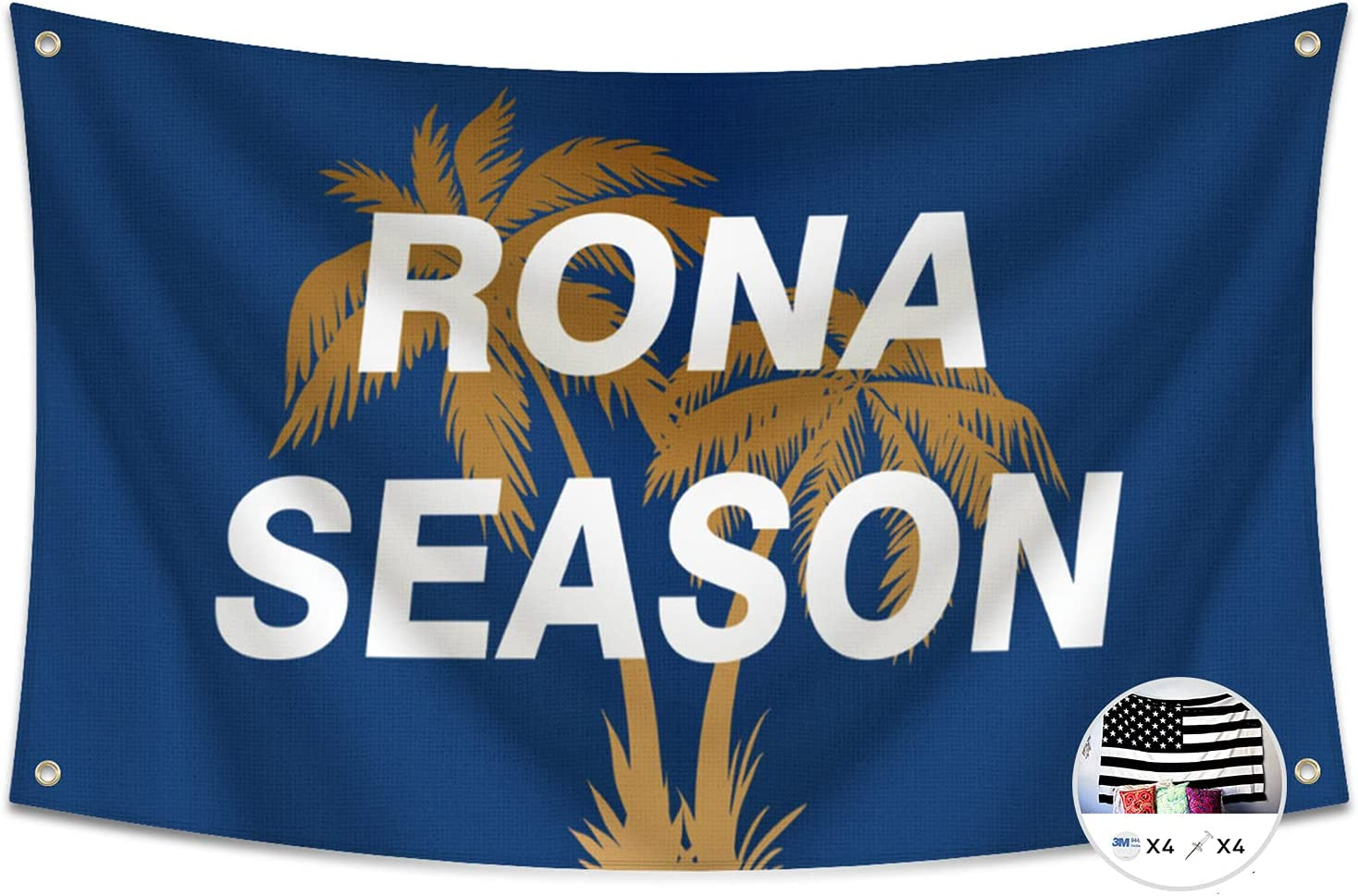 Probsin Rona Season Flag,3x5 Feet Banner,Funny Poster UV Resistance Fading & Durable Man Cave Wall Flag with Brass Grommets for College Dorm Room Decor,Outdoor,Parties,Gift,Tailgates