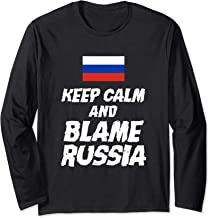 Funny Keep Calm And Blame Russia Gifts Flag Long Sleeve T-Shirt