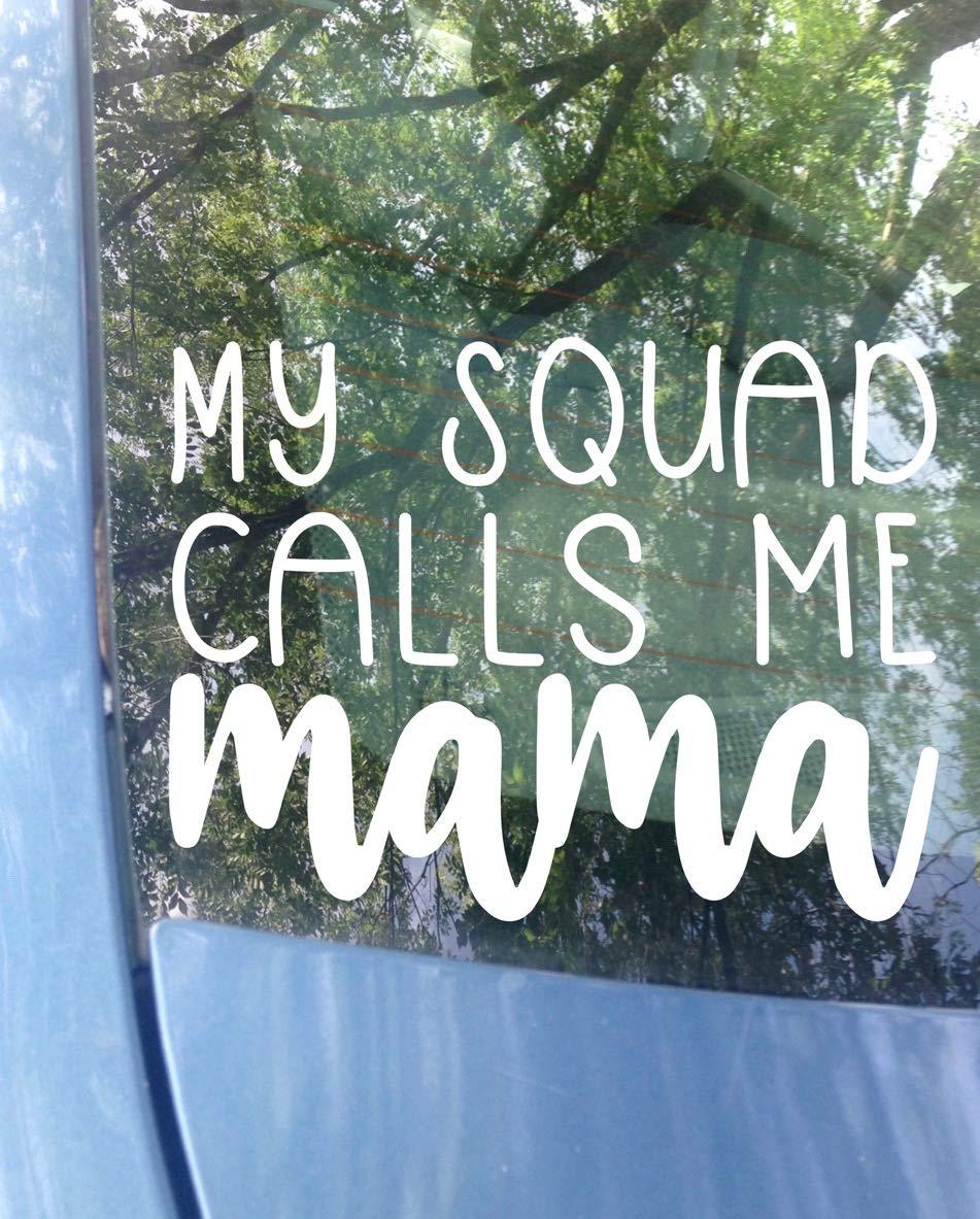 ORIGINAL My Sale squad calls me Credence mama Mom Car Decal Sticker 6