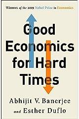 Good Economics for Hard Times Kindle Edition