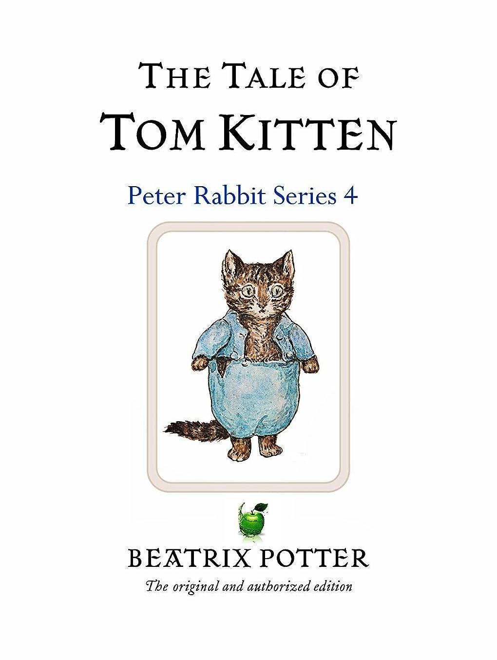 先祖経営者記録The Tale Of Tom Kitten (Illustrated (English Edition)