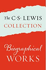 The C. S. Lewis Collection: Biographical Works: The Eight Titles Include: Surprised by Joy; A Grief Observed; All My Road Before Me; Letters to an American ... of C. S. Lewis Volumes I, II, and III Kindle Edition