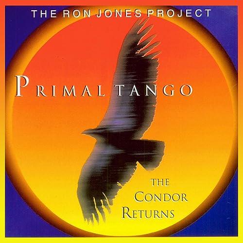 The Ron Jones Project Vol. 2: Primal Tango de Ron Jones en ...
