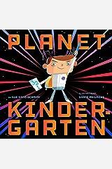 Planet Kindergarten Kindle Edition