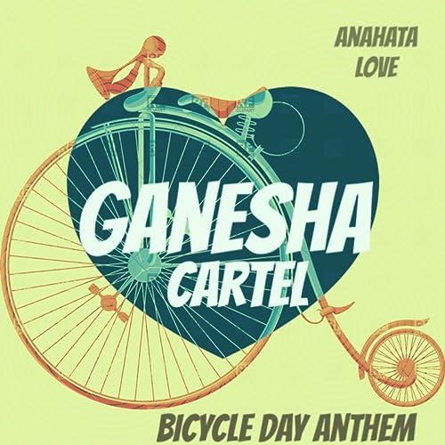 Bicycle Day Anthem (Original Mix) by Ganesha Cartel on ...