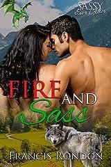 Fire and Sass: Sassy Ever After (Sassy Dragon Island) Kindle Edition