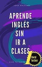 Aprende Inglés: Sin ir a clases