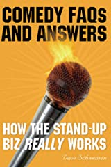 Comedy FAQs and Answers: How the Stand-up Biz Really Works Kindle Edition