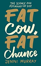 Fat Cow, Fat Chance: How I Took Control of the Battle With Obesity (English Edition)