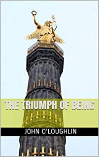 The Triumph of Being