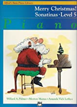 Merry Christmas! Sonatinas Level 5 Alfred's Basic Piano Library