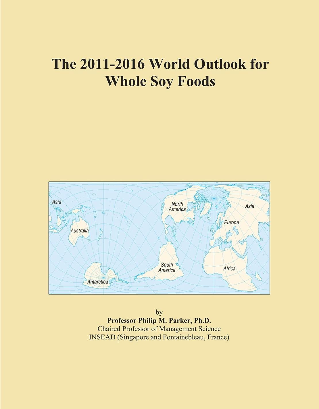 スチュワーデスのみコンサートThe 2011-2016 World Outlook for Whole Soy Foods