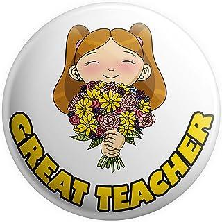 Grand badge à épingle – Cadeau pour enseignant – Cadeau de remerciement – From A Girl – Great Teacher