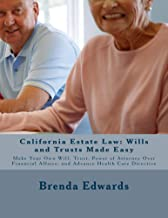 California Estate Law: Wills and Trusts Made Easy