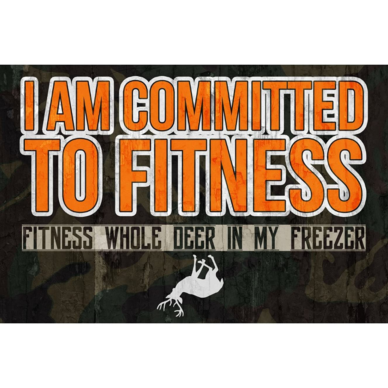 iCandy Combat Aluminum Metal I Am Committed to Fitness Fitness Whole Deer in My Freezer Quote Buck Picture Camo Print Hunting Sign