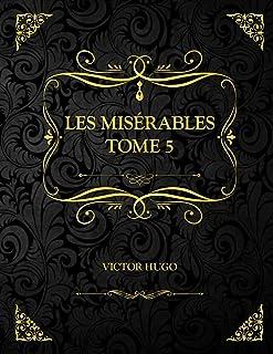 Les Misérables Tome 5: Edition Collector - Victor Hugo