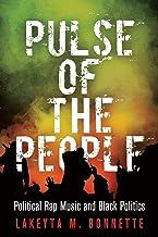 نبض مردم: موسیقی رپ سیاسی و سیاست سیاه (حاکمیت آمریکا: سیاست ، سیاست و قانون عمومی)