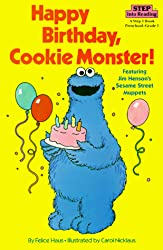 Image: appy Birthday, Cookie Monster (Step into Reading) | Paperback: 32 pages | by Sesame Street (Author). Publisher: Random House Books for Young Readers (May 12, 1986)