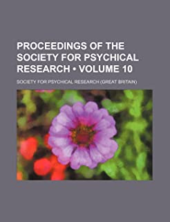 Proceedings of the Society for Psychical Research (Volume 10)