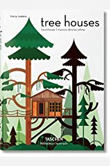 Tree Houses. Fairy-Tale Castles in the Air Hardcover